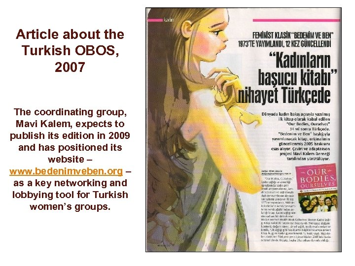 Article about the Turkish OBOS, 2007 The coordinating group, Mavi Kalem, expects to publish