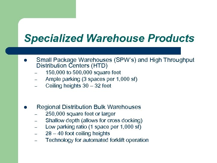 Specialized Warehouse Products l Small Package Warehouses (SPW's) and High Throughput Distribution Centers (HTD)