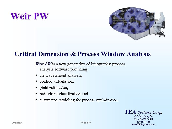 Weir PW Critical Dimension & Process Window Analysis Weir PW is a new generation