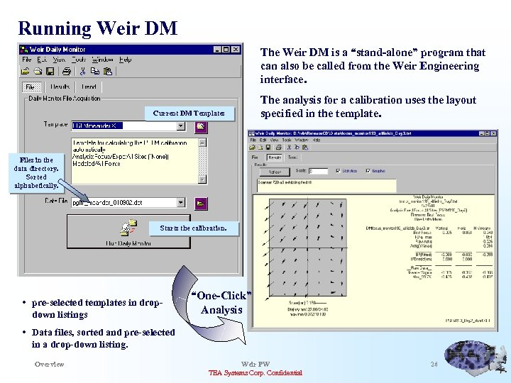 "Running Weir DM The Weir DM is a ""stand-alone"" program that can also be"