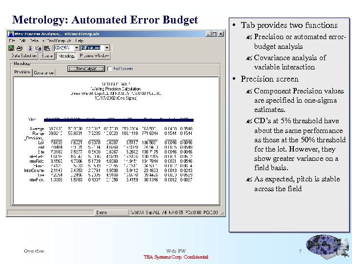 Metrology: Automated Error Budget Variable names derived from data import file • Tab provides