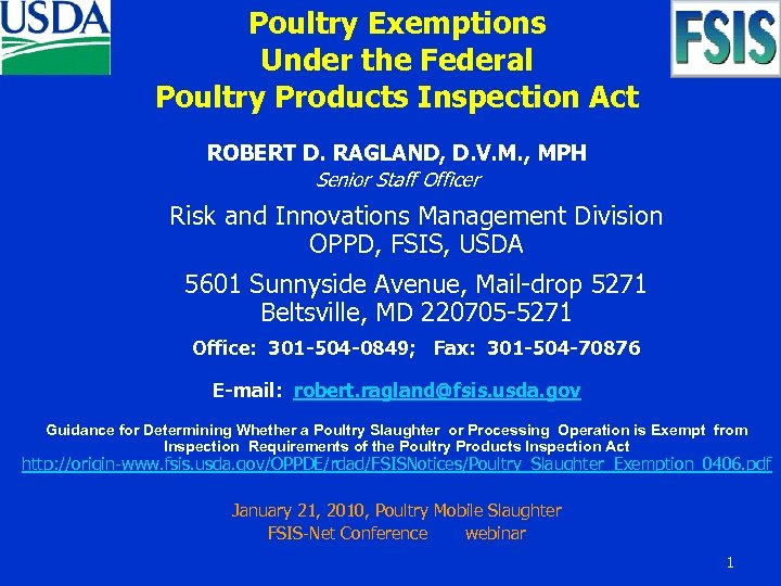 Poultry Exemptions Under the Federal Poultry Products Inspection Act ROBERT D. RAGLAND, D. V.