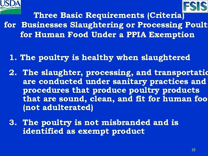 Three Basic Requirements (Criteria) for Businesses Slaughtering or Processing Poultr for Human Food Under