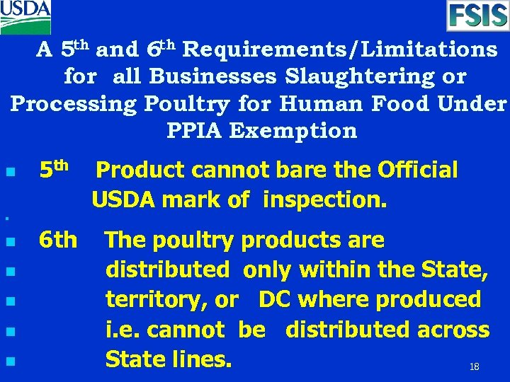 A 5 th and 6 th Requirements/Limitations for all Businesses Slaughtering or Processing Poultry