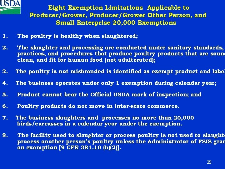 Eight Exemption Limitations Applicable to Producer/Grower, Producer/Grower Other Person, and Small Enterprise 20, 000