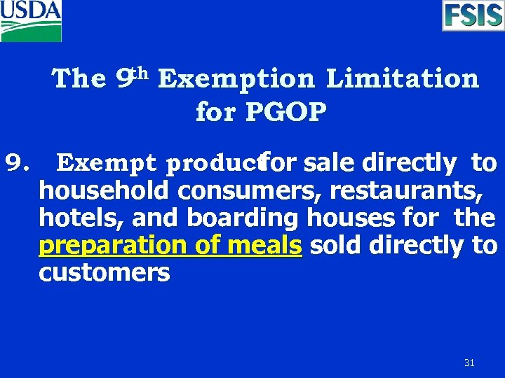 th The 9 Exemption Limitation for PGOP 9. Exempt product sale directly to for