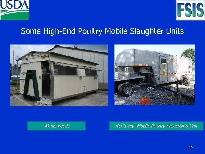 Some High-End Poultry Mobile Slaughter Units Whole Foods Kentucky Mobile Poultry Processing Unit 49