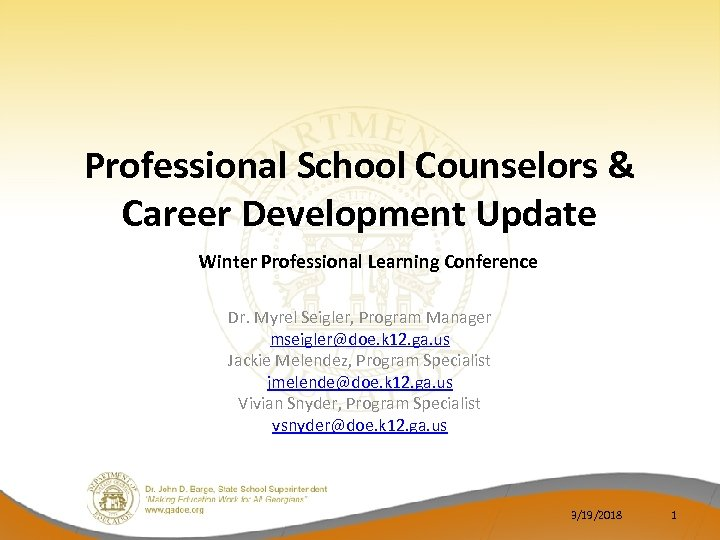 Professional School Counselors & Career Development Update Winter Professional Learning Conference Dr. Myrel Seigler,