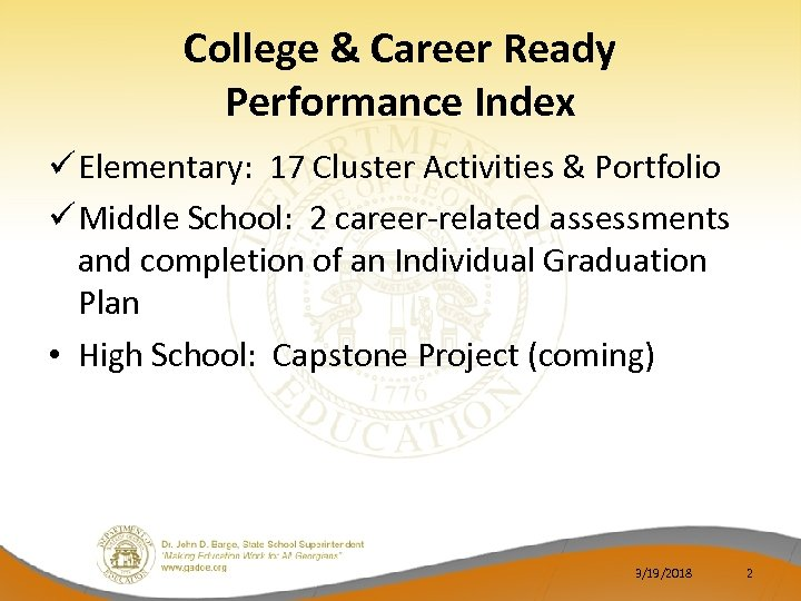 College & Career Ready Performance Index ü Elementary: 17 Cluster Activities & Portfolio ü