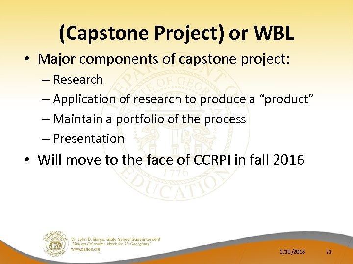(Capstone Project) or WBL • Major components of capstone project: – Research – Application