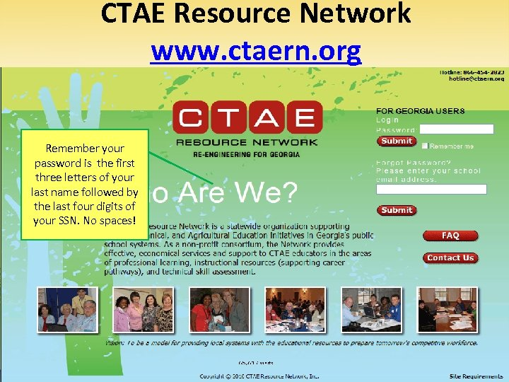 CTAE Resource Network www. ctaern. org Remember your password is the first three letters