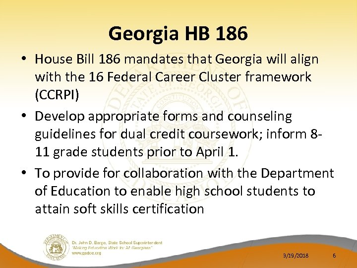 Georgia HB 186 • House Bill 186 mandates that Georgia will align with the