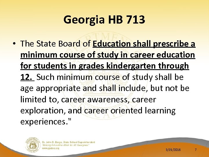 Georgia HB 713 • The State Board of Education shall prescribe a minimum course