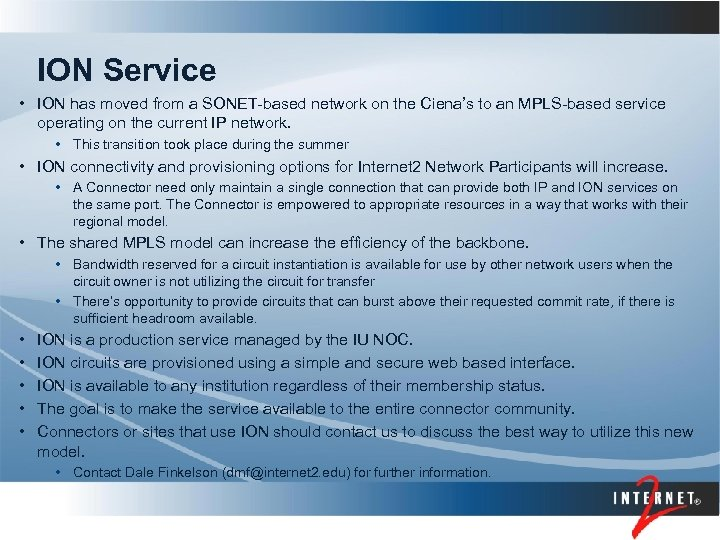 ION Service • ION has moved from a SONET-based network on the Ciena's to