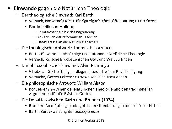 • Einwände gegen die Natürliche Theologie – Der theologische Einwand: Karl Barth •