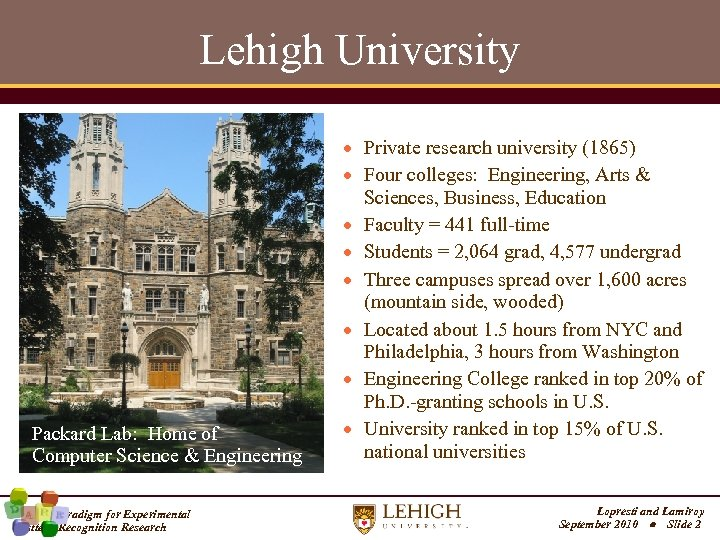 Lehigh University Packard Lab: Home of Computer Science & Engineering A New Paradigm for
