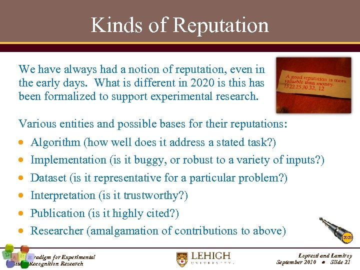Kinds of Reputation We have always had a notion of reputation, even in the