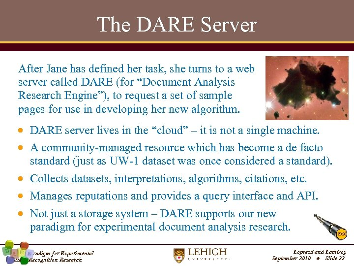 The DARE Server After Jane has defined her task, she turns to a web
