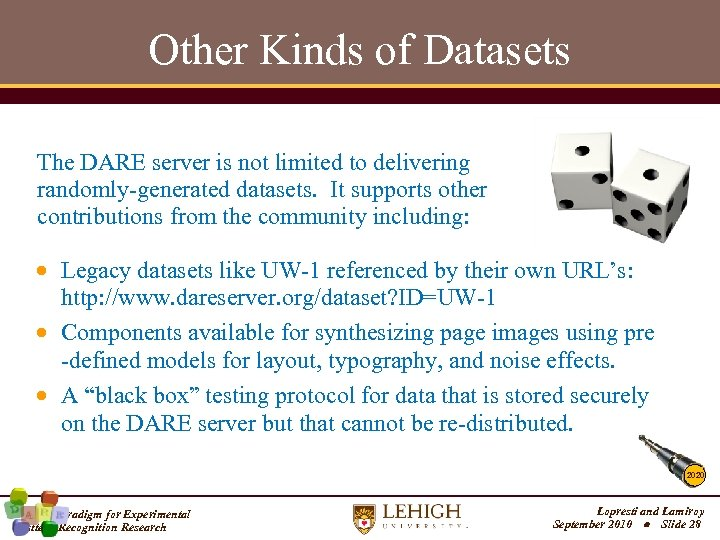 Other Kinds of Datasets The DARE server is not limited to delivering randomly-generated datasets.