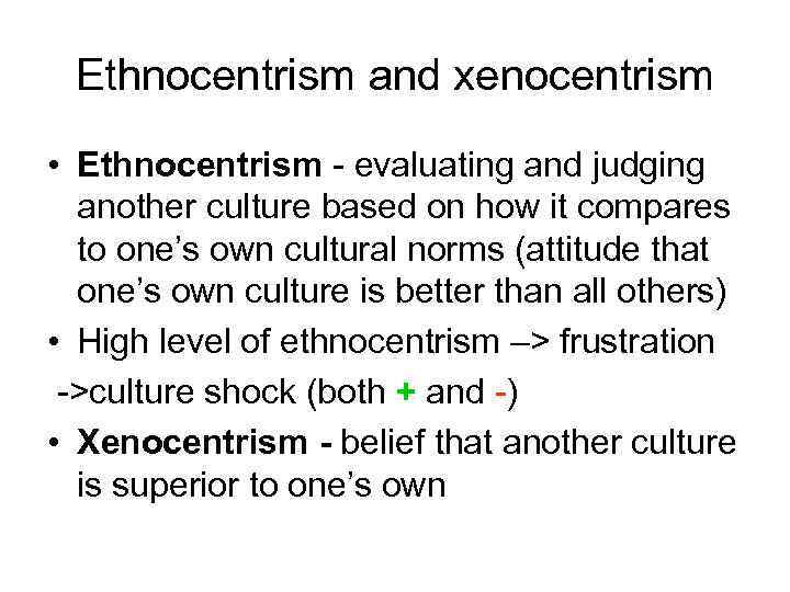 what does xenocentrism mean