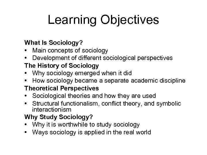 Introduction To Sociology Learning Objectives What Is
