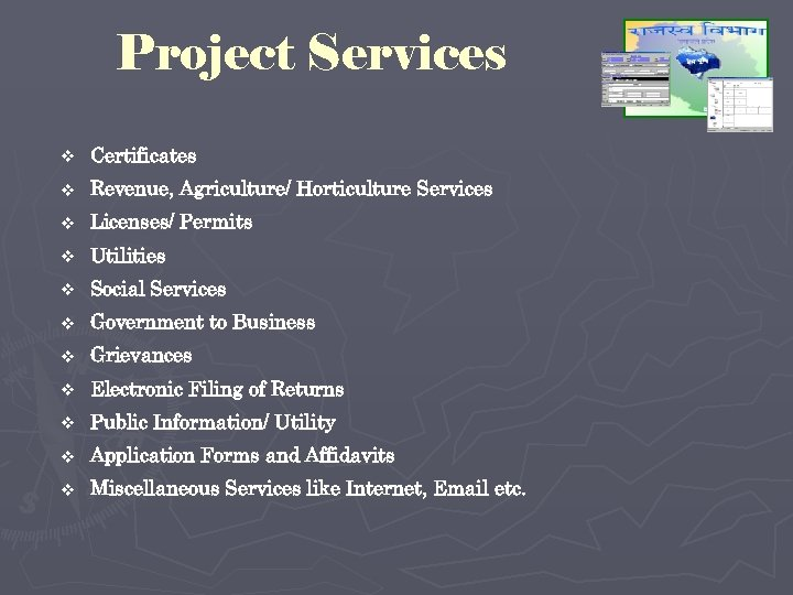 Project Services v Certificates v Revenue, Agriculture/ Horticulture Services v Licenses/ Permits v Utilities