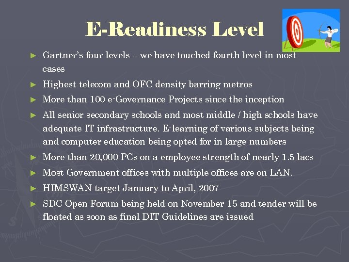 E-Readiness Level ► Gartner's four levels – we have touched fourth level in most