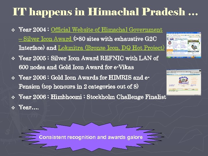IT happens in Himachal Pradesh … v Year 2004 : Official Website of Himachal