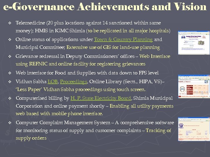 e-Governance Achievements and Vision v Telemedicine (20 plus locations against 14 sanctioned within same