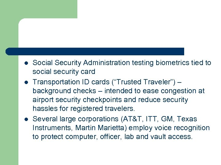 l l l Social Security Administration testing biometrics tied to social security card Transportation