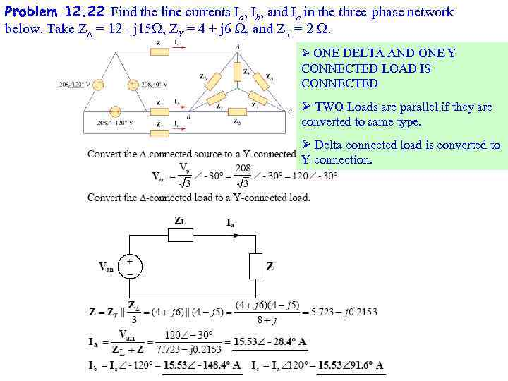 Problem 12. 22 Find the line currents Ia, Ib, and Ic in the three-phase