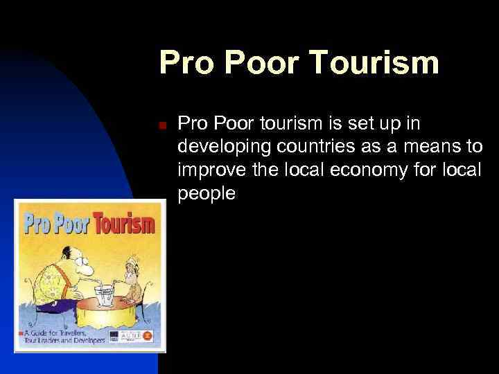 alternative tourism in developed or developing countries tourism essay Pte academic writing sample essay in under developed countries, tourism has disadvantages and can be said the opposite as well  pte academic exam study guide.