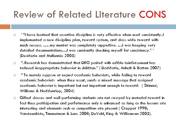 """Review of Related Literature CONS ' """"I have learned that assertive discipline is very"""