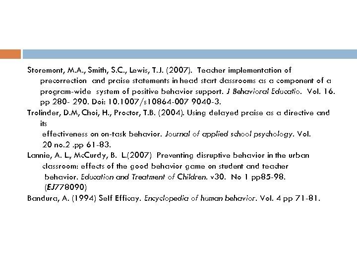 Storemont, M. A. , Smith, S. C. , Lewis, T. J. (2007). Teacher implementation