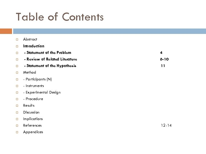 Table of Contents Abstract Introduction - Statement of the Problem 4 - Review of