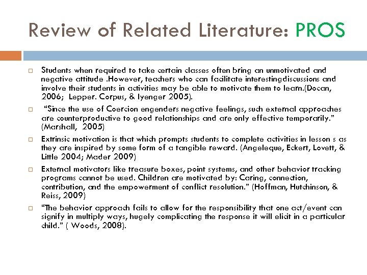 Review of Related Literature: PROS Students when required to take certain classes often bring