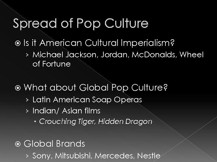 Spread of Pop Culture Is it American Cultural Imperialism? › Michael Jackson, Jordan, Mc.