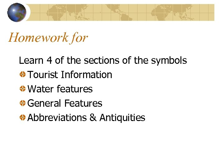 Homework for Learn 4 of the sections of the symbols Tourist Information Water features