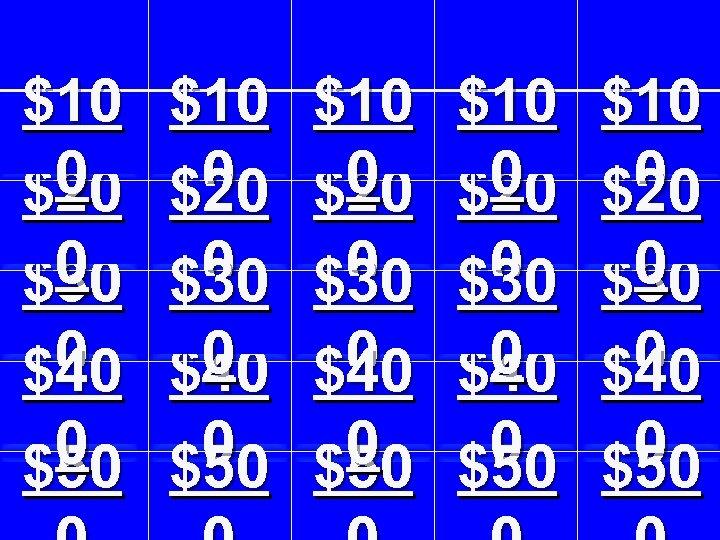 $10 0 $20 0 $30 0 $40 0 $50 $10 0 $20 0 $30