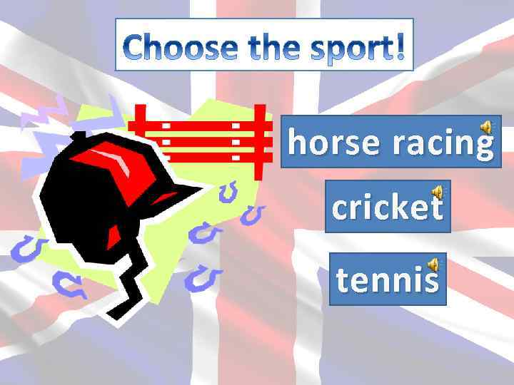 horse racing cricket tennis