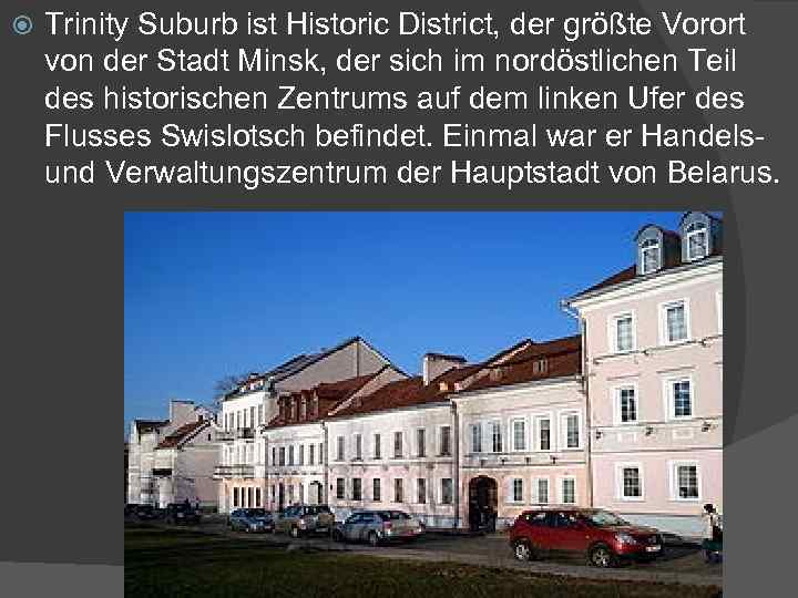 Trinity Suburb ist Historic District, der größte Vorort von der Stadt Minsk, der