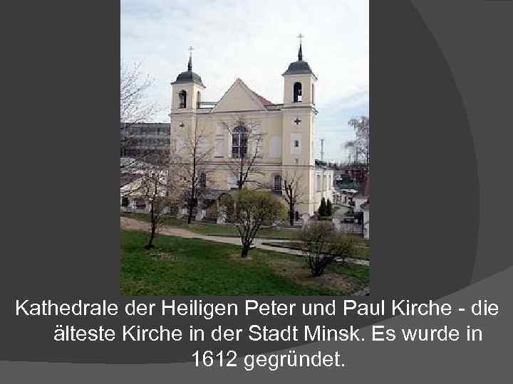 Kathedrale der Heiligen Peter und Paul Kirche - die älteste Kirche in der Stadt