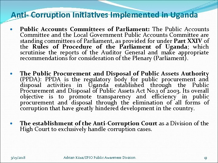 Anti- Corruption Initiatives Implemented in Uganda Public Accounts Committees of Parliament: The Public Accounts