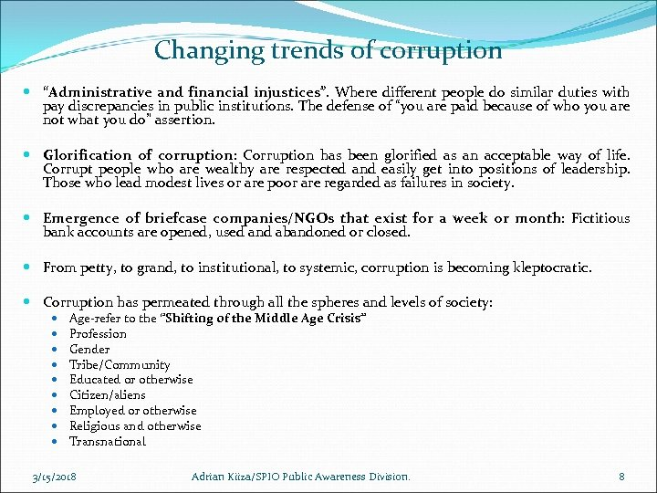 """Changing trends of corruption """"Administrative and financial injustices"""". Where different people do similar duties"""