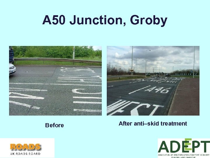 A 50 Junction, Groby Before After anti–skid treatment