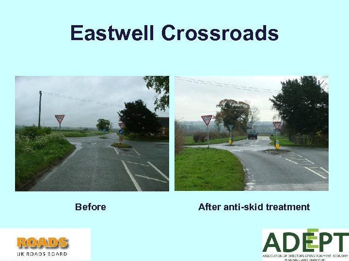 Eastwell Crossroads Before After anti-skid treatment