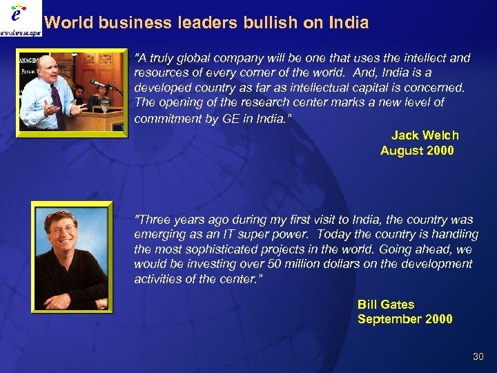 World business leaders bullish on India