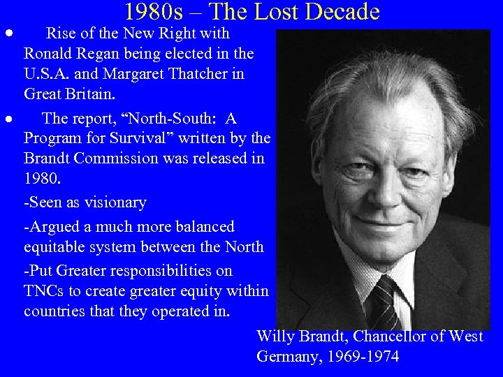 1980 s – The Lost Decade · Rise of the New Right with Ronald