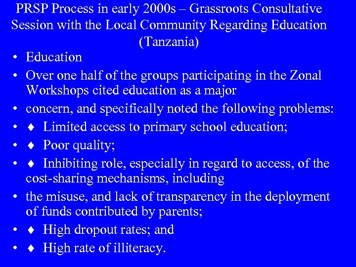 PRSP Process in early 2000 s – Grassroots Consultative Session with the Local Community