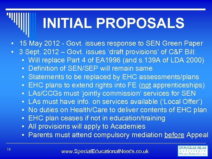 INITIAL PROPOSALS • 15 May 2012 - Govt. issues response to SEN Green Paper